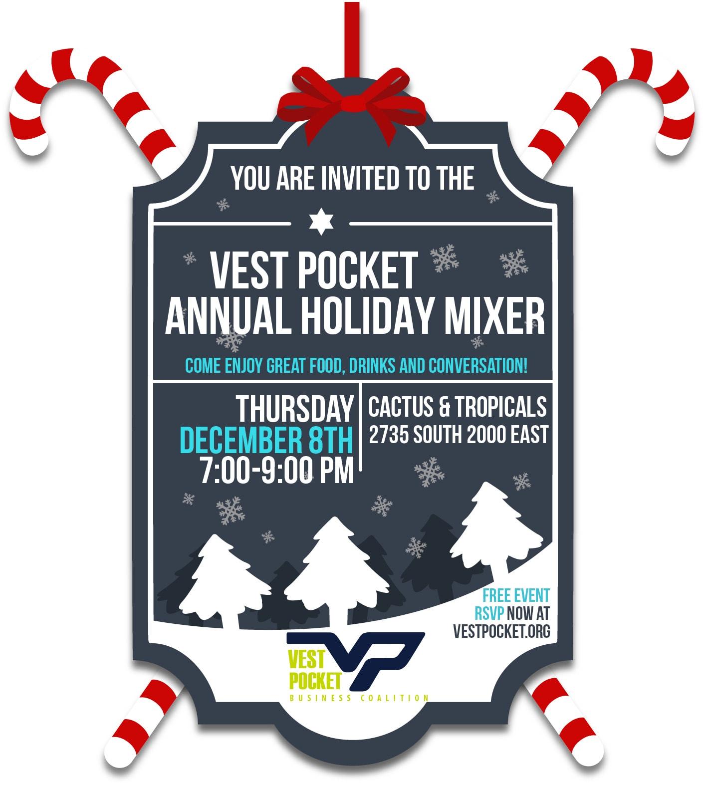 Vest Pocket Annual Holiday Mixer